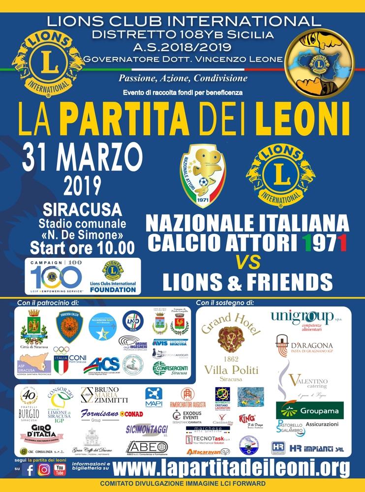 LIONS CLUB INTERNATIONAL DISTRETTO 108 Y B SICILIA - LA PARTITA DEI LEONI, 31 MARZO 2019 STADIO COMUNALE DI SIRACUSA